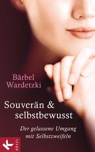 Bärbel  Wardetzki - Souverän und selbstbewusst