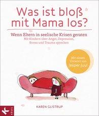 Karen  Glistrup - Was ist bloß mit Mama los?