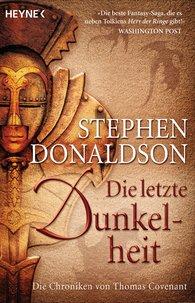 Stephen R.  Donaldson - Die letzte Dunkelheit