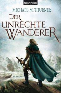 Michael Marcus  Thurner - Der unrechte Wanderer