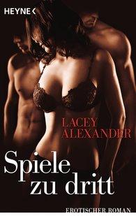 Lacey  Alexander - Spiele zu dritt