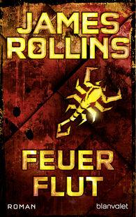 James  Rollins - Feuerflut
