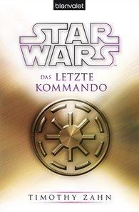 Timothy  Zahn - Star Wars™ Das letzte Kommando