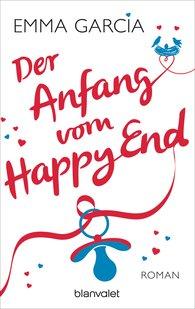Emma  Garcia - Der Anfang vom Happy End
