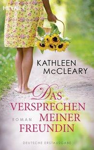 Kathleen  McCleary - Das Versprechen meiner Freundin
