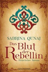 Sabrina  Qunaj - Das Blut der Rebellin