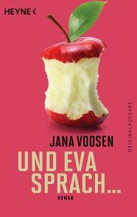 Jana  Voosen - Und Eva sprach ...