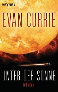 Evan  Currie - Unter der Sonne