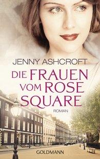 Jenny  Ashcroft - Die Frauen vom Rose Square