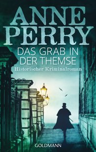 Anne  Perry - Das Grab in der Themse