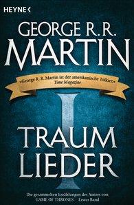 George R.R.  Martin - Traumlieder