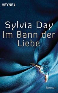Sylvia  Day - Im Bann der Liebe