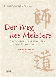 Dr. med. Christopher Po  Minar - Der Weg des Meisters