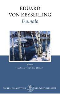Eduard von Keyserling - Dumala