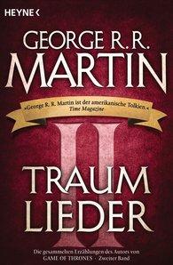 George R.R.  Martin - Traumlieder 2