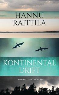 Hannu  Raittila - Kontinentaldrift