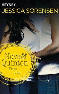 Jessica  Sorensen - Nova & Quinton. True Love