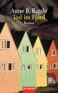 Anne B.  Ragde - Tod im Fjord