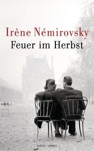 Irène  Némirovsky - Feuer im Herbst
