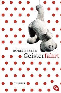 Doris  Bezler - Geisterfahrt