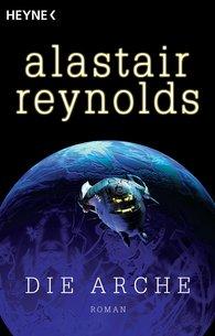Alastair  Reynolds - Die Arche