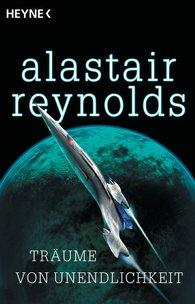 Alastair  Reynolds - Träume von Unendlichkeit