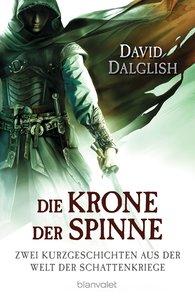 David  Dalglish - Die Krone der Spinne