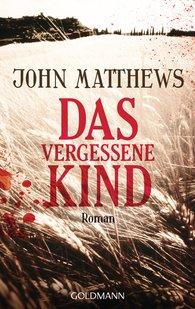 John  Matthews - Das vergessene Kind
