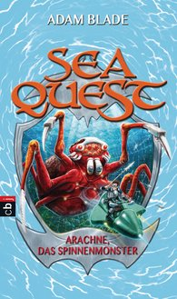 Adam  Blade - Sea Quest - Arachne, das Spinnenmonster