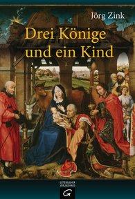 Jörg  Zink - Drei Könige und ein Kind