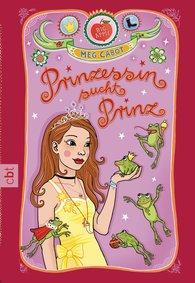 Meg  Cabot - Prinzessin sucht Prinz