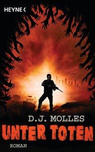 D.J.  Molles - Unter Toten 1