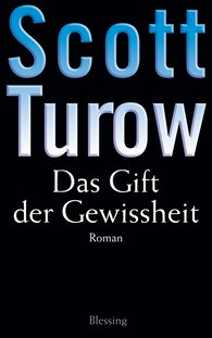 Scott  Turow - Das Gift der Gewissheit