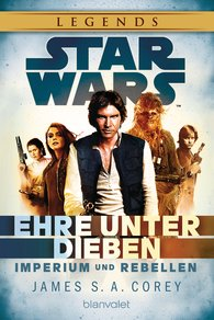 James S.A.  Corey - Star Wars™ Imperium und Rebellen