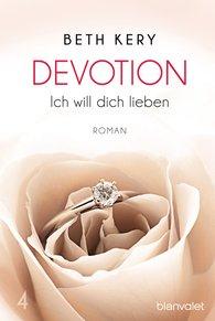 Beth  Kery - Devotion 4 - Ich will dich lieben