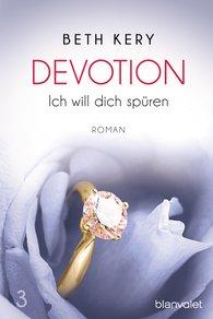 Beth  Kery - Devotion 3 - Ich will dich spüren