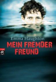 Emma  Haughton - Mein fremder Freund