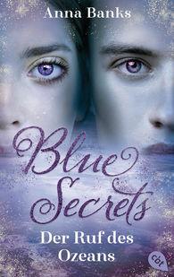 Anna  Banks - Blue Secrets - Der Ruf des Ozeans