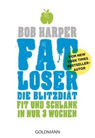 Bob  Harper - FATLoser – Die Blitzdiät