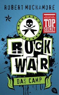 Robert  Muchamore - Rock War - Das Camp