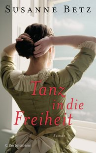 Susanne  Betz - Tanz in die Freiheit