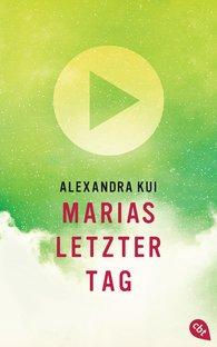 Alexandra  Kui - Marias letzter Tag