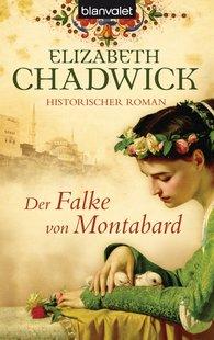 Elizabeth  Chadwick - Der Falke von Montabard