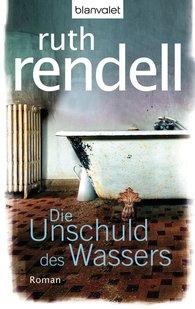 Ruth  Rendell - Die Unschuld des Wassers