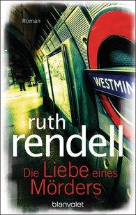 Ruth  Rendell - Die Liebe eines Mörders