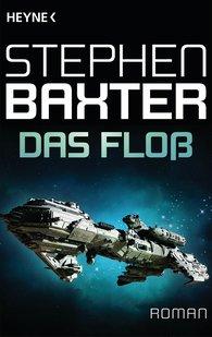 Stephen  Baxter - Das Floß