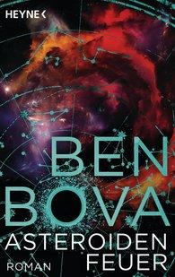 Ben  Bova - Asteroidenfeuer