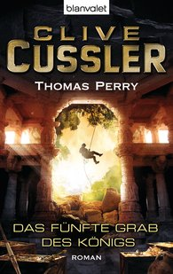 Clive  Cussler, Thomas  Perry - Das fünfte Grab des Königs