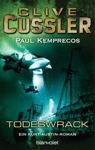 Clive  Cussler, Paul  Kemprecos - Das Todeswrack