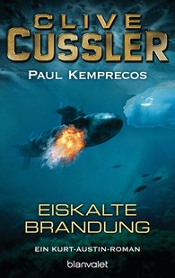 Clive  Cussler, Paul  Kemprecos - Eiskalte Brandung